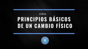 principios basicos de un cambio fisico